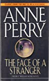 The Face of a Stranger, Anne Perry, 080411885X
