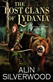 img - for The Lost Clans of Lydania (The Lore of Lydania) (Volume 1) book / textbook / text book