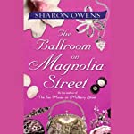 The Ballroom on Magnolia Street | Sharon Owens