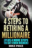 download ebook four steps to retiring a millionaire: plus, four more steps to get even richer (right price series) pdf epub