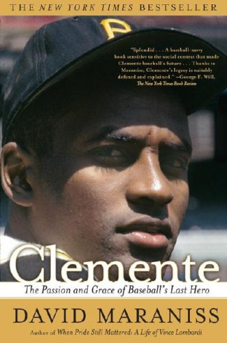 Clemente by David Maraniss