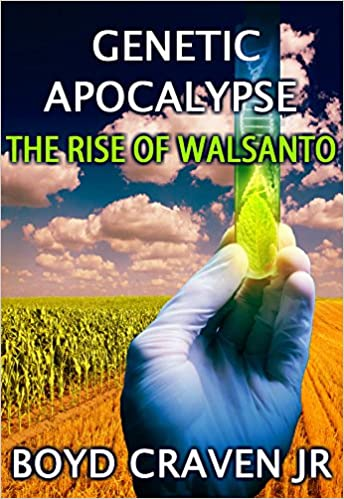 Read The Rise of Walsanto (Genetic Apocalypse Book 3) PDF