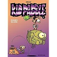 Kid Paddle 06 Rodéo Blork