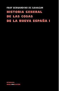 Historia General De Las Cosas De La Nueva España Ii Memoria ...