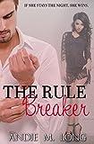 """""""The Rule Breaker"""" av Andie M. Long"""