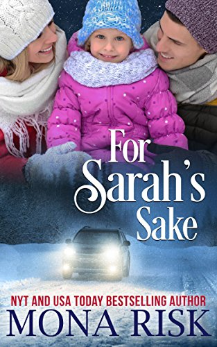 For Sarah's Sake (The Senator's Family Series Book (Familys Sake)