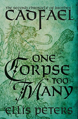 One Corpse Too Many (The Chronicles of Brother Cadfael Book 2) by [Peters, Ellis]