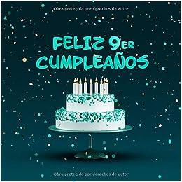 Feliz 9er Cumpleaños: Libro de visitas para niños con 110 ...