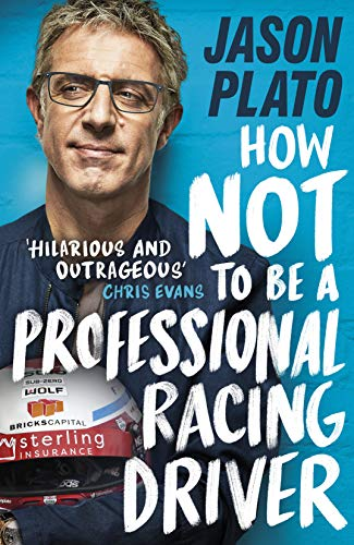 - How Not to Be a Professional Racing Driver