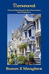 Renewal (I Found My Heart in San Francisco Book 18)