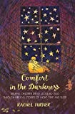 Comfort in the Darkness: Helping children draw close to God through biblical stories of night-time and sleep