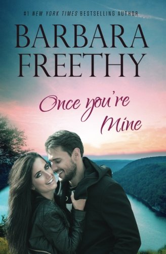 Once You're Mine (Callaway Cousins Book 4) (Volume 4)