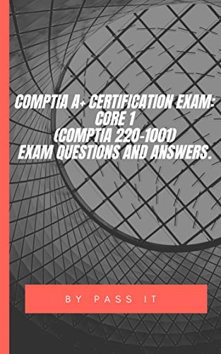 Georgio Design Bank.Comptia A Certification Exam Core 1 Comptia 220 1001 Exam