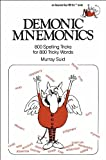 img - for Demonic Mnemonics: 800 Spelling Tricks for 800 Tricky Words book / textbook / text book