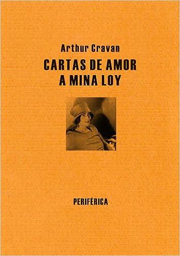 Cartas de amor a Mina Loy (Biblioteca portátil): Amazon.es ...