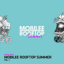 Mobilee Rooftop Summer Vol. 1