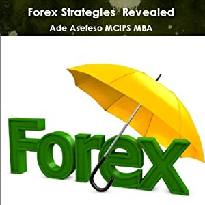 Forex Strategies Revealed Audiobook