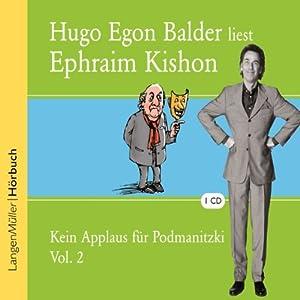 Kein Applaus für Podmanitzki. Volume 2 Hörbuch