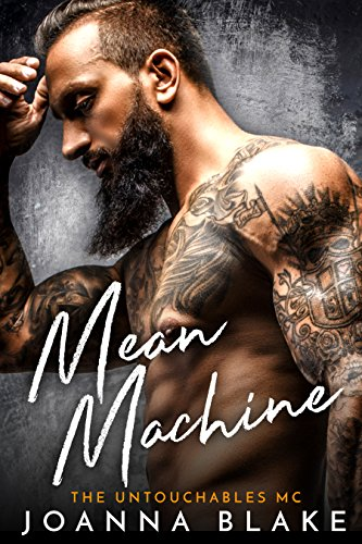 Mean Machine (The Untouchables MC Book 2) ()