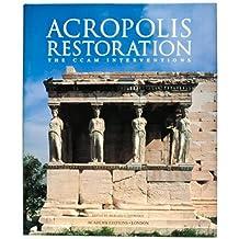 Acropolis Restoration: The Ccam Interventions