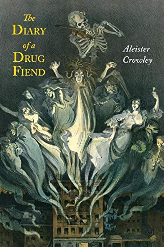 The Diary of a Drug Fiend