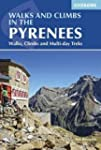 Walks and Climbs in the Pyrenees: Wal...