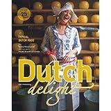Dutch Delight: Typical Dutch Food