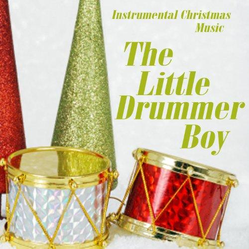 (Instrumental Christmas Music - The Little Drummer Boy)