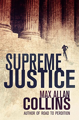 Supreme Justice (Reeder and Rogers Thriller)