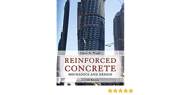 Reinforced concrete mechanics and design 7th edition james k reinforced concrete mechanics and design 7th edition james k wight 9780133485967 books amazon fandeluxe Images