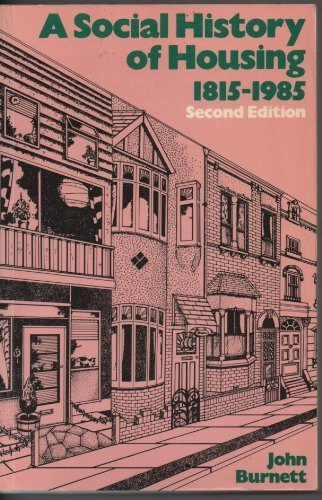 [BOOK] A social history of housing, 1815-1985 [P.P.T]