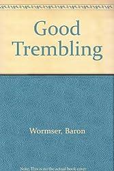 Good Trembling