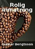 Rolig inmatning (Swedish Edition)