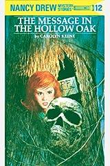 Nancy Drew 12: The Message in the Hollow Oak (Nancy Drew Mysteries) Kindle Edition
