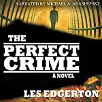 The Perfect Crime | Les Edgerton
