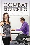 Combat Slouching (Combat Dis-Ease Book 3)