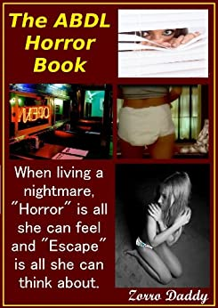 The ABDL Horror Book - Kindle edition by Zorro Daddy. Literature