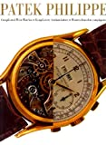 Patek Philippe: Complicated Wrist Watches (German, English and French Edition)