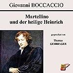 Martellino und der heilige Heinrich | Giovanni Boccaccio