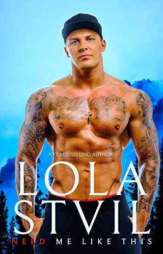 Need Me Like This (A Mountain Man Romance, Stand Alone) (Love Me Like This Book 2)