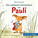 Die schönsten Geschichten von Pauli Hörbuch von Brigitte Weninger Gesprochen von: Cathlen Gawlich