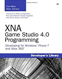 Xna Game Studio 4.0 Programming: Developing for Windows Phone and Xbox 360