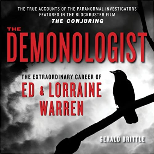 Book The Demonologist: The Extraordinary Career of Ed and Lorraine Warren