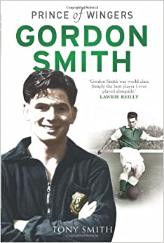 Book Gordon Smith: Prince of Wingers