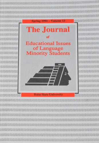 The Journal of Educational Issues of Language Minority Students, Spring 1994 Volume 13