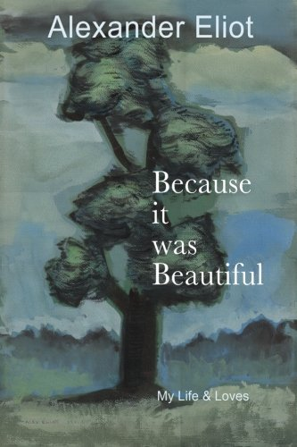 Download Because it was Beautiful: My Life and Loves ebook