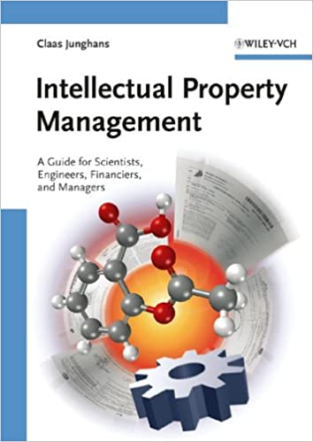 intellectual property management a guide for scientists engineers financiers and managers