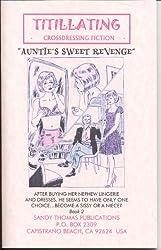 AUNTIE'S REVENGE II (AUNTIE'S SWEET REVENGE) (TITILLATING TV TALES Book 5)