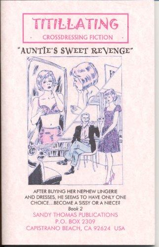 Aunties Revenge Ii Aunties Sweet Revenge Titillating Tv Tales