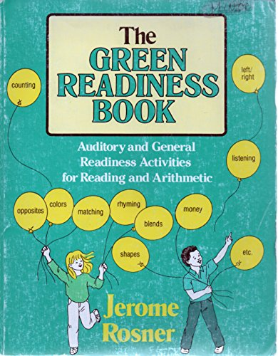Green Readiness Book Auditory and General Activities for Reading and Arithmetic
